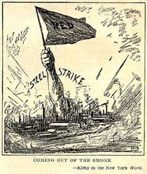 A cartoon published in The New York World during the Great Steel Strike of 1919. CREDIT: Workinginthesetimes.org